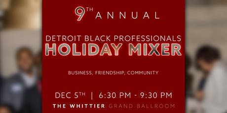 Detroit Black Professionals 9th Annual Holiday Mixer tickets