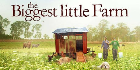 Write for Rights  Fundraiser Screening - The Biggest Little Farm tickets