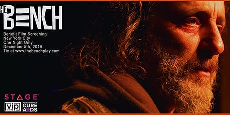 The Bench, A Homeless Love Story 12/5 Benefit Film Screening- NYC for RFTCA tickets