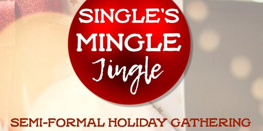 Single's Mingle Jingle Holiday Gathering