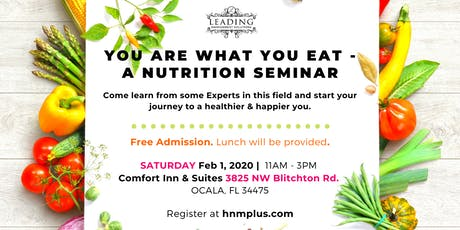 You Are What You Eat- a Nutrition Seminar tickets