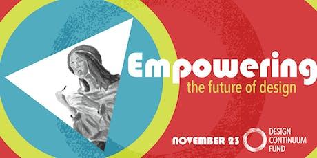 2019 Design Continuum Fundraiser: Empowering the Future of Design tickets
