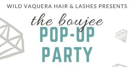 The BOUJEE pop-up party!