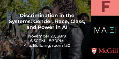 AI Ethics: Discrimination in the Systems - Gender, Race, Class, & Power billets