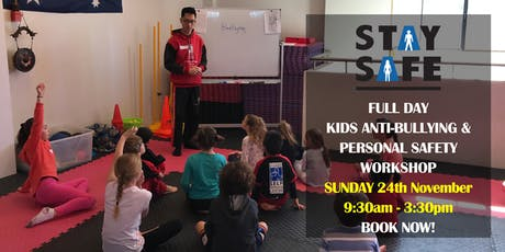 STAY SAFE Kids Anti-Bullying & Personal Safety Workshop tickets