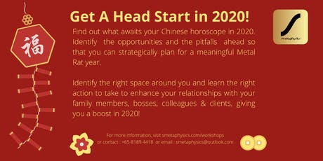 Chinese New Year Horoscopes and Fengshui Talk : Get A Head Start in 2020! tickets