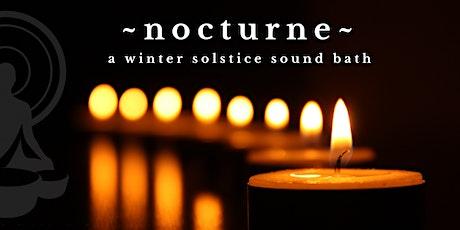 ~NOCTURNE~ A Winter Solstice Sound Bath with Cello in Walnut Creek tickets
