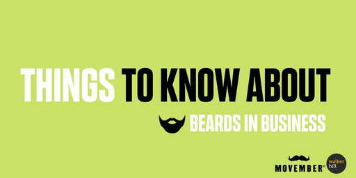Things to Know About | Beards in Business