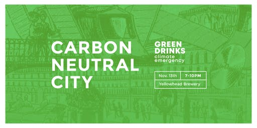 Green Drinks: Carbon Neutral City