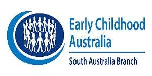 ECA South Australia Branch Annual General Meeting and Early Childhood Forum 2019