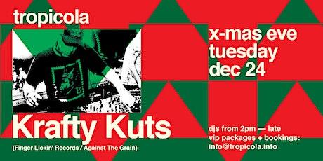 KRAFTY KUTS @ TROPICOLA tickets