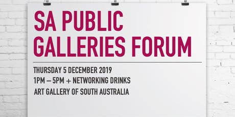 SA Public Galleries Forum 2019 tickets