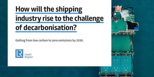 Lloyd's Register Decarbonization & Digitalisation Forum 2019