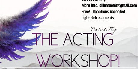 The Acting Workshop! Afternoon of Theater tickets