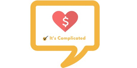 Relationship with Money Status: It's Complicated tickets