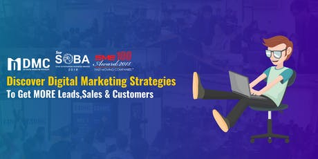 Discover Digital Marketing Strategies To Get MORE Leads,Sales & Customers tickets