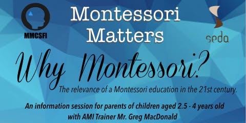 Montessori Matters: Why Montessori? (Infant-Toddler)