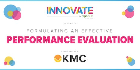 Innovate by Sprout: Formulating an Effective Performance Evaluation (Manila) tickets