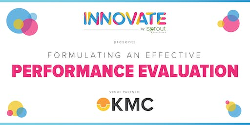 Innovate by Sprout: Formulating an Effective Performance Evaluation (Manila)