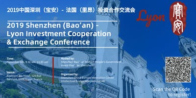 2019 Shenzhen (Bao'an) -Lyon Investment Cooperation & Exchange Conference
