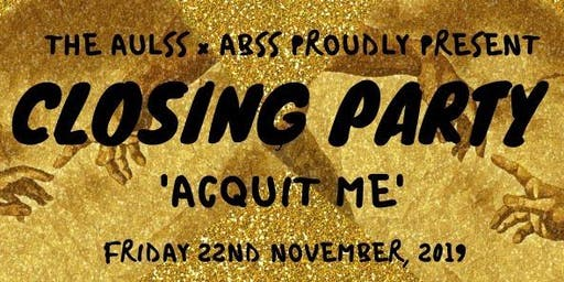 AULSS x ABSS Closing Party - Acquit Me!