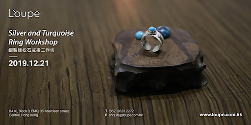 Silver and Turquoise Ring Workshop 銀製綠松石戒指工作坊