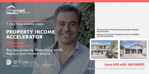 [FREE MASTERCLASS] Property Income Accelerator - BRISBANE