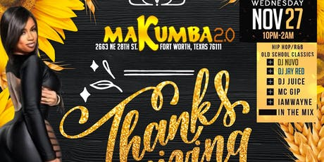 MAKUMBA 2.0 THANKSGIVING EVE BASH*LADIES FREE TIL 11:00 WITH RSVP. tickets