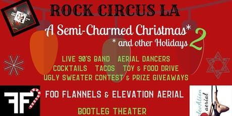 A Semi Charmed Christmas 2 tickets