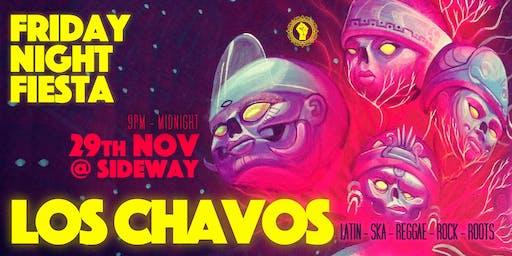 Friday Night Fiesta - LOS CHAVOS - Latin Ska Reggae Roots + Beyond!