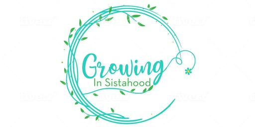 Growing in Sistahood