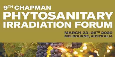 9th Chapman University Phytosanitary Irradiation Forum tickets