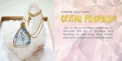 Create Your Own Crystal Pendulum