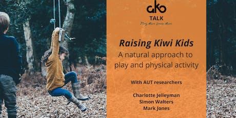 Ako Talk: Raising Kiwi Kids: A natural approach to play & physical activity tickets