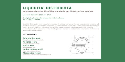 Convegno sulla Liquidità Distribuita - Palazzo Pirelli, Milano