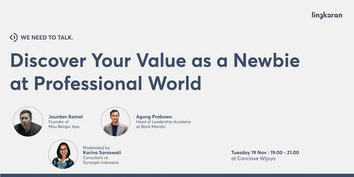 Discover Your Value as a Newbie at Professional World