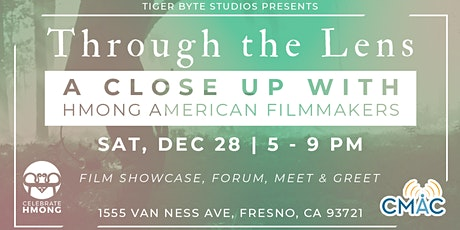 Through the Lens: A Close Up With Hmong American Filmmakers tickets