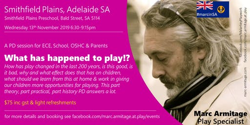 What has happened to play? at Smithfield Plains SA