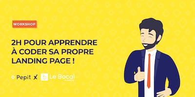 [Workshop] 2H pour apprendre à coder sa landing page by LE BOCAL ACADEMY