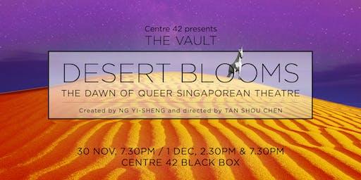 The Vault: Desert Blooms - The Dawn of Queer Singaporean Theatre