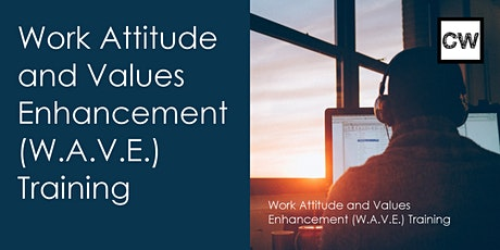 WAVE (Work Attitude and Values Enhancement) Training tickets