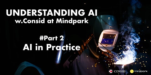 Understanding AI  w. Consid - Part.2