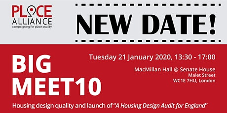 """BIG MEET 10 - Housing design quality + launch of """"A Housing Design Audit for England"""" tickets"""