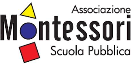 Serata di Presentazione dei Materiali Montessori - Scuola Primaria biglietti