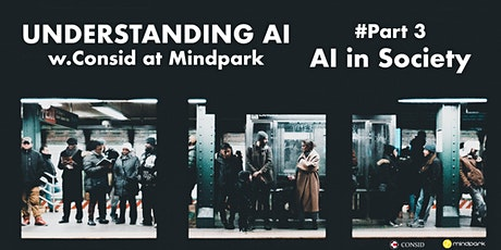 Understanding AI  w. Consid - Part.3 tickets