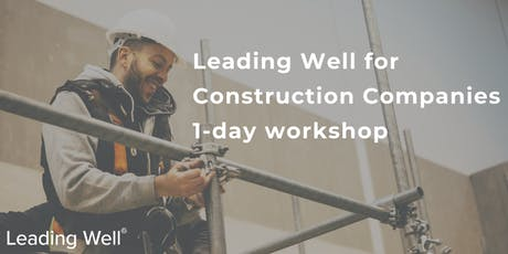 Leading Well for Construction Companies tickets