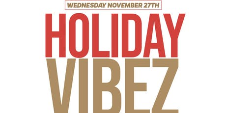 """Holiday Vibes"" Thanksgiving Eve Party at Oak room tickets"