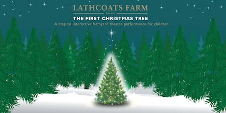 The First Christmas Tree at Lathcoats Farm tickets