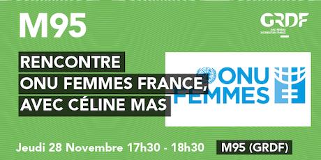 Rencontre, ONU Femmes France avec Céline Mas billets
