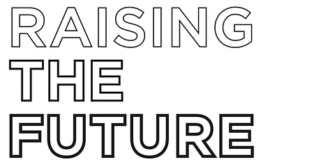 Raising the Future tickets